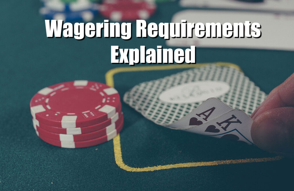 Wagering Requirements for USA players